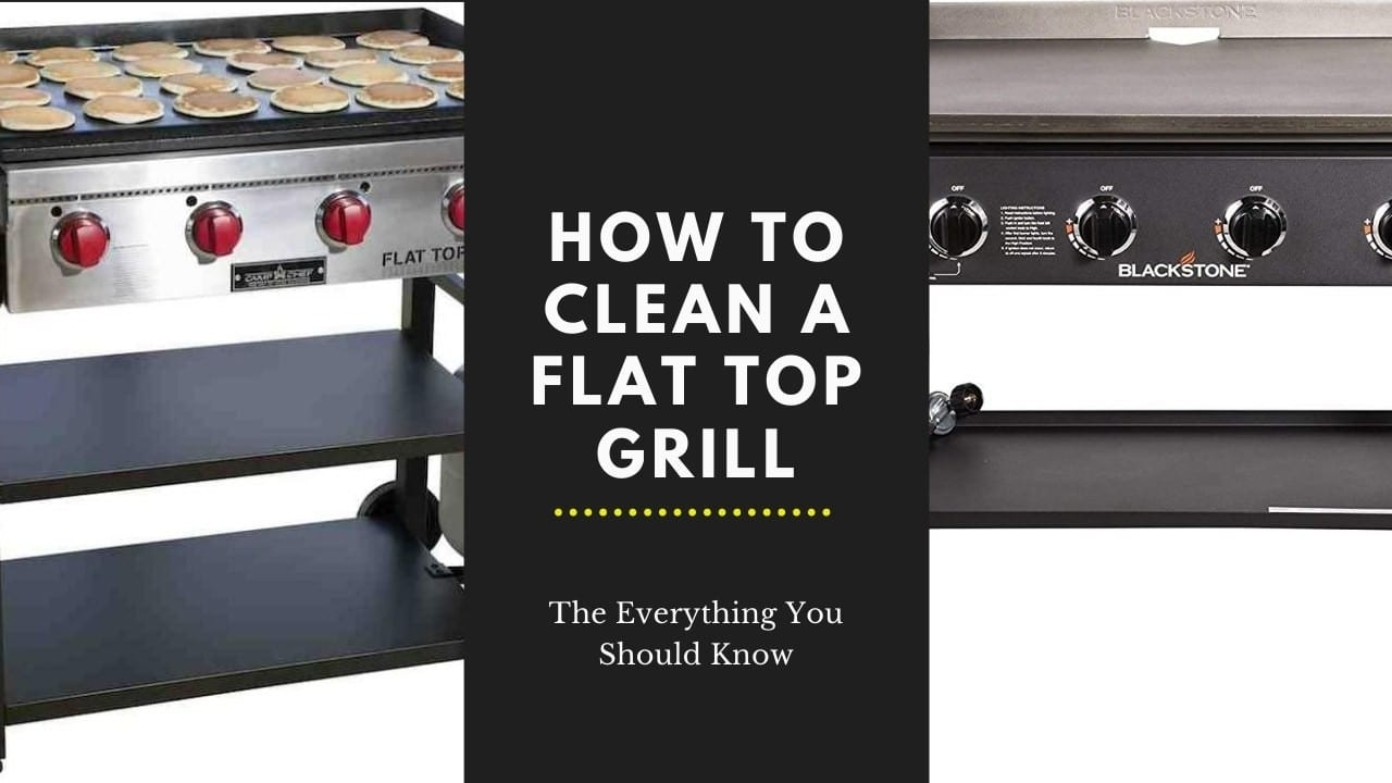 How to Clean a Flat Top Grill Feature Image